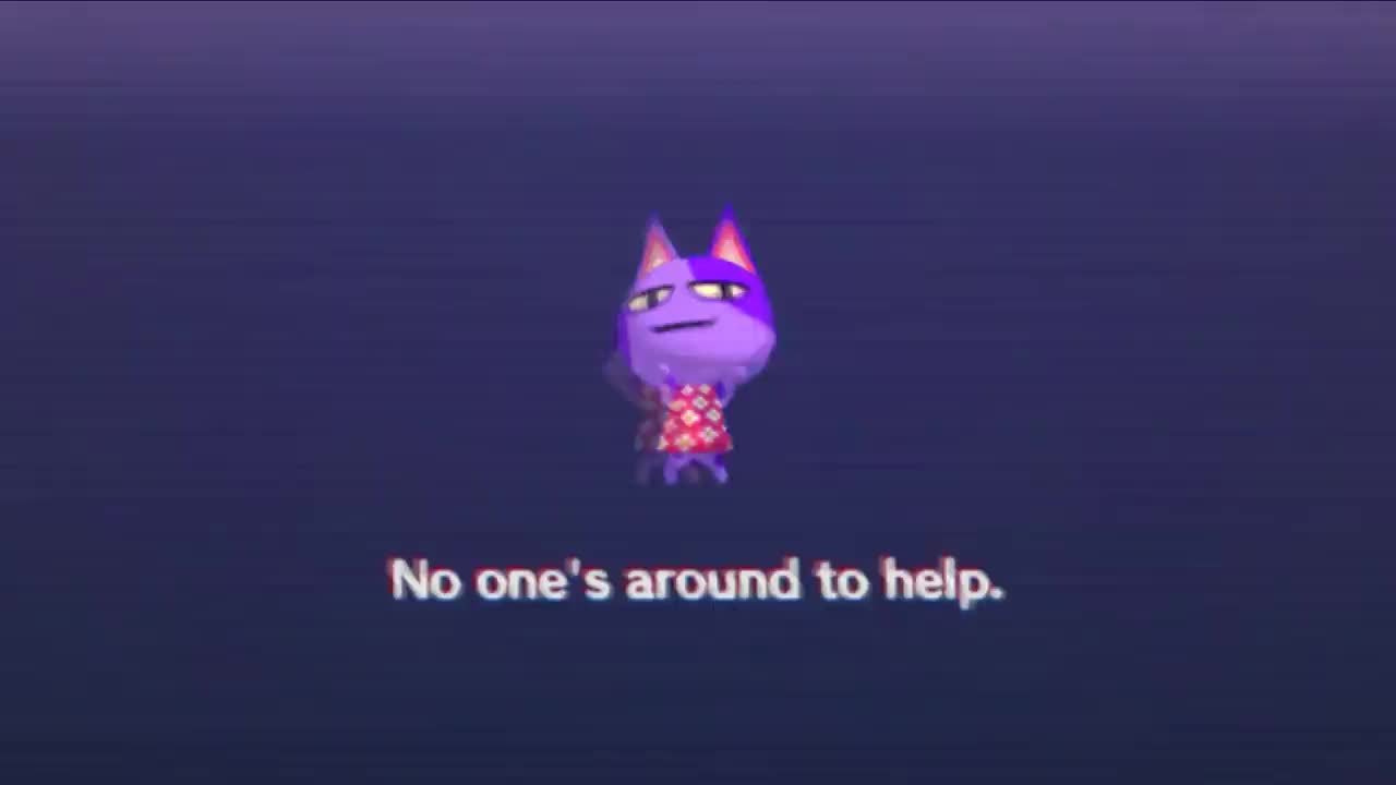 "No one's around to help. yD2FSwTy2lw. ""(this isn't a cry for help, it's just the words from an error screen from Pocket Camp)"".. police in democrat cities be like"
