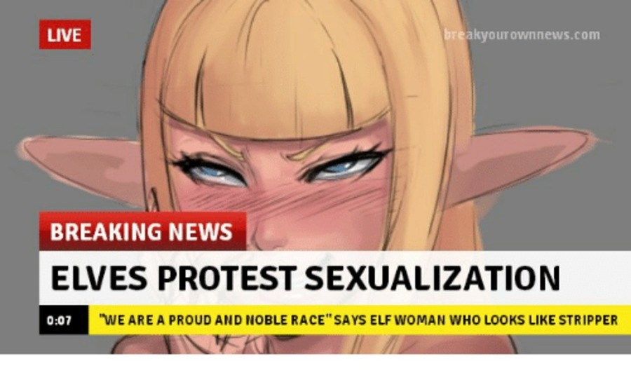 a proud people. .. It's true, they are a noble race, just ask my big titty elf mom gf