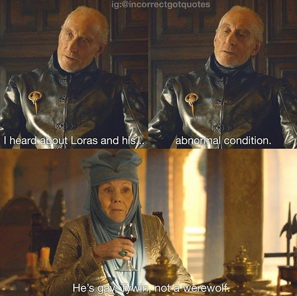 abnormality. .. You aint one to talk tywin
