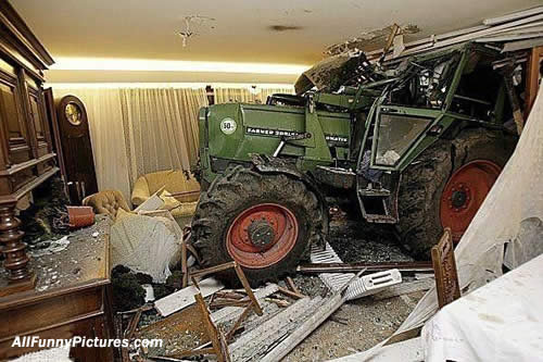 accident. ever got so mad u drove your tractor into a house?. aku,, Pictures. hey to the 1 guy that thumbed down...... you