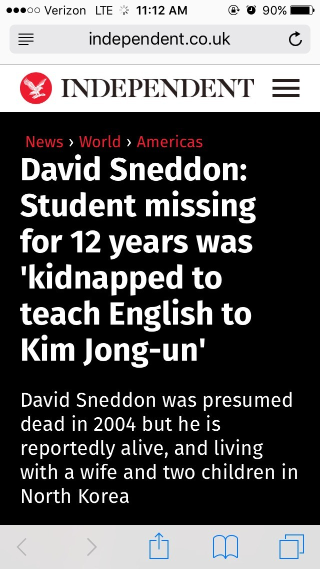 """Admin Kidnapped a Kid 12 Years Ago. . Verizon """" til 11: 12 AM """"tig If 90% it INDEPENDENT — David Snowdon: Student missing for 12 years was kidnapped to teach En"""