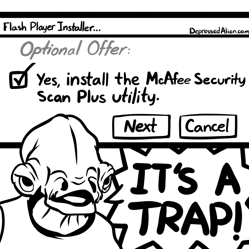 """Admiral Taskbar. . trush player 'Installer... De """" tylonal /er: tit'' U, s, install 'Hue McKee Security Scan Plus .. They installed it on my computer numerous times despite me unchecking the option. McAfee is a god damn virus."""