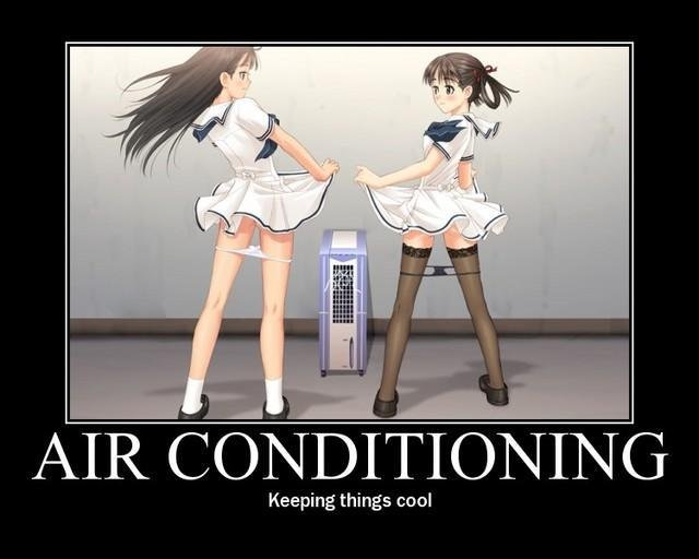 air conditioning. ;). Keeping things cool. yah the frication get them hot ..no pun intended