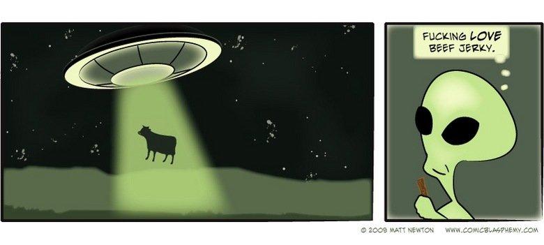 Aliens. love jerky. BEEF Jean.