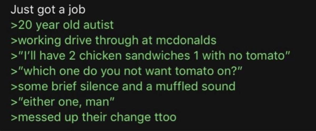 Anon gets a Job. .. messed up his post ttoo
