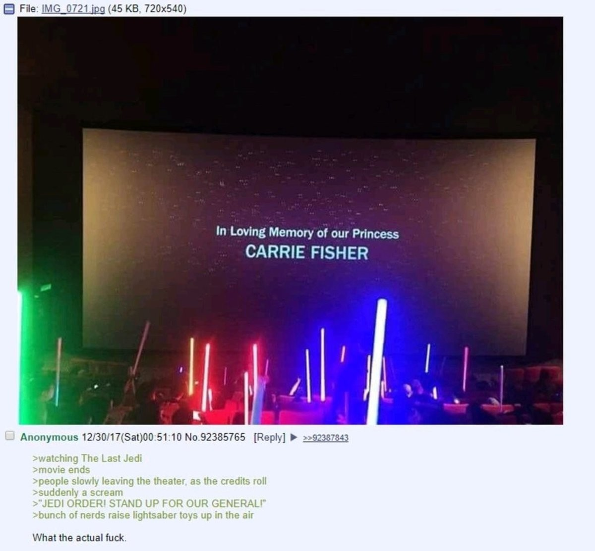 Anon Goes To Watch Star Wars. . in Loving Memory of our Princess CARRIE FISHER What the actual fuck-. Your lack of faith in the Star Wars fanbase is disturbing.