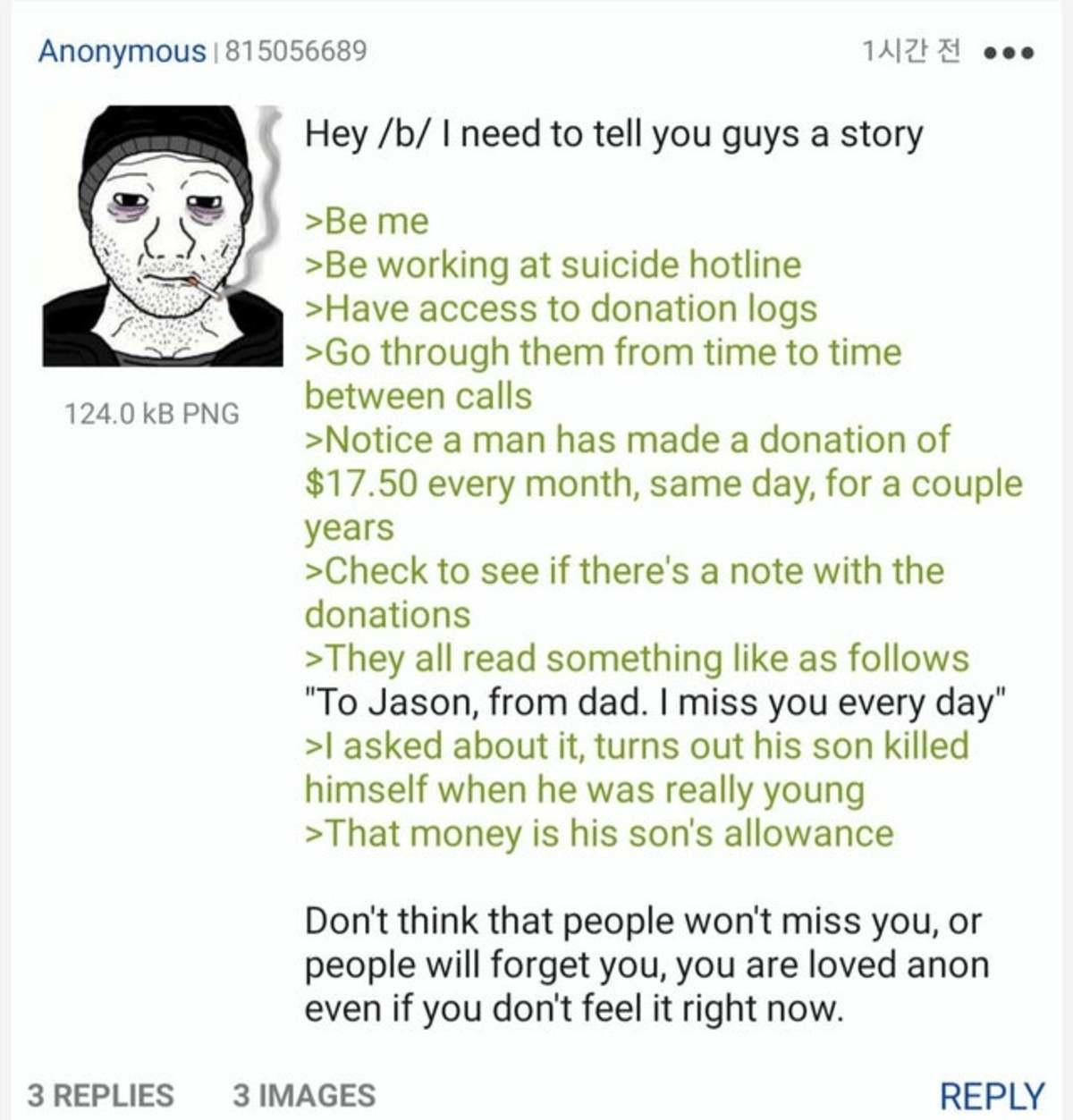 Anon has a Story. .. Dear people who are thinking about killing themselves, stop it.