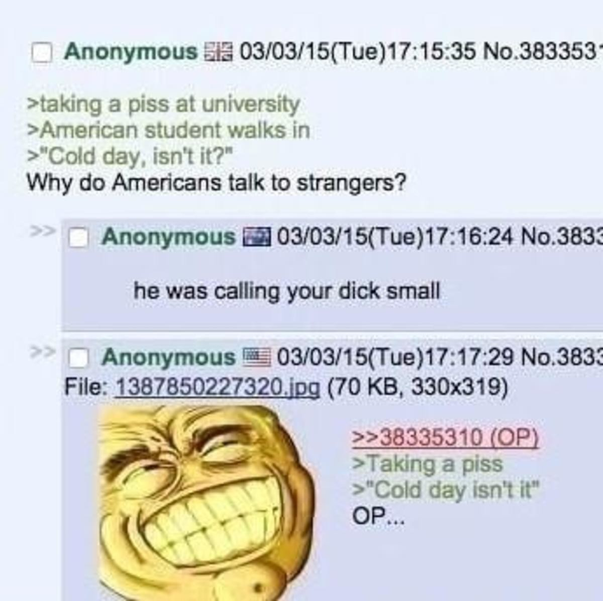 Anon takes a Piss. .. >american walks in, looks at and comments on another man's dick confirmed faggot
