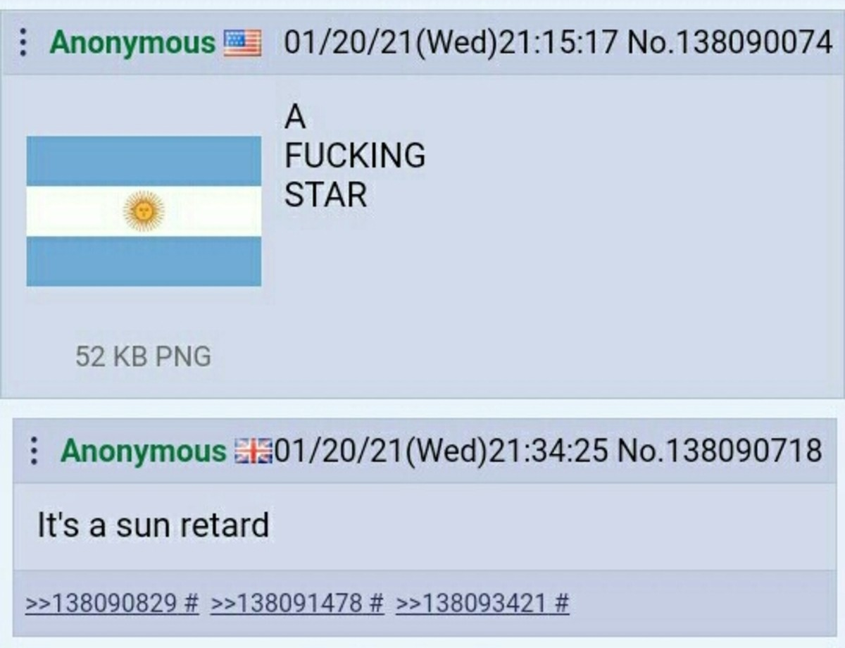 Argentina's flag. .. You can't blame the britfag, they don't have the sun where he's from. Just rain and pakisComment edited at .