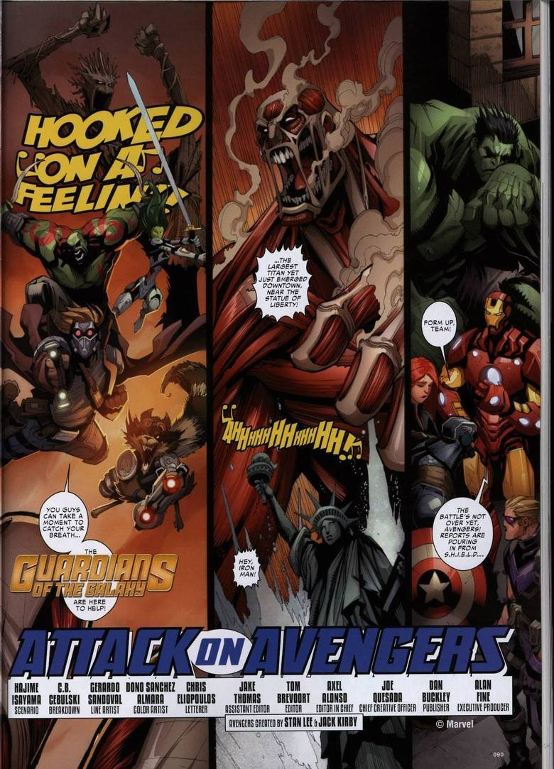 Attack on avengers. So someone decided to make Attack on the titan / Avengers crossover. Then they added guardians in to the mix ($$$).So if you have wondered &