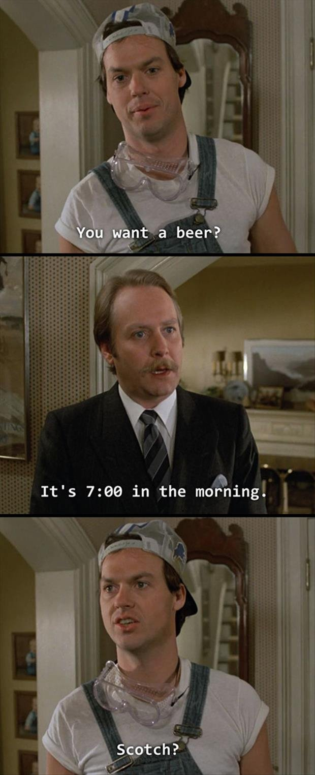 Beer. Source: film subscribe for more. It' s 7: 99 in the moaning!. Mr. Mom is the movie great one too