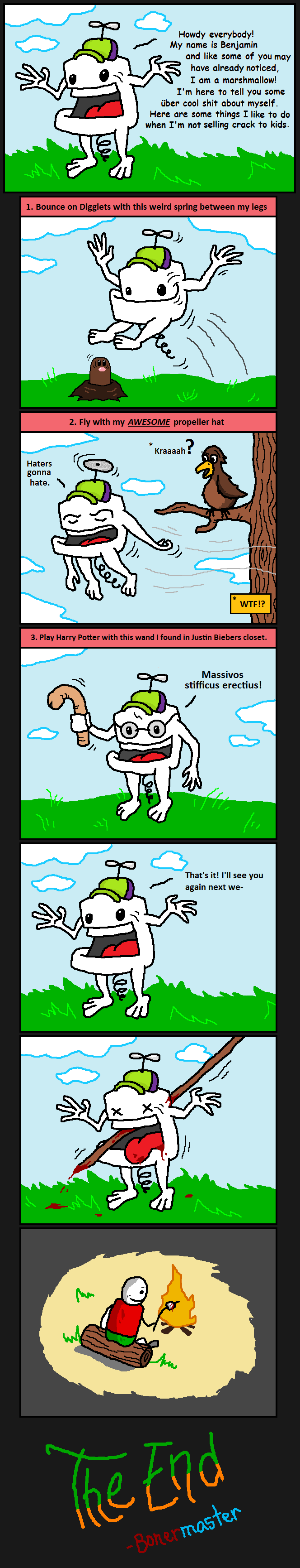 Benjamin's Random Comic. I was not high when I made this.<br /> Thumb up if you liked it. ;). Howdy My name is Benjamin and like some of you may have noti