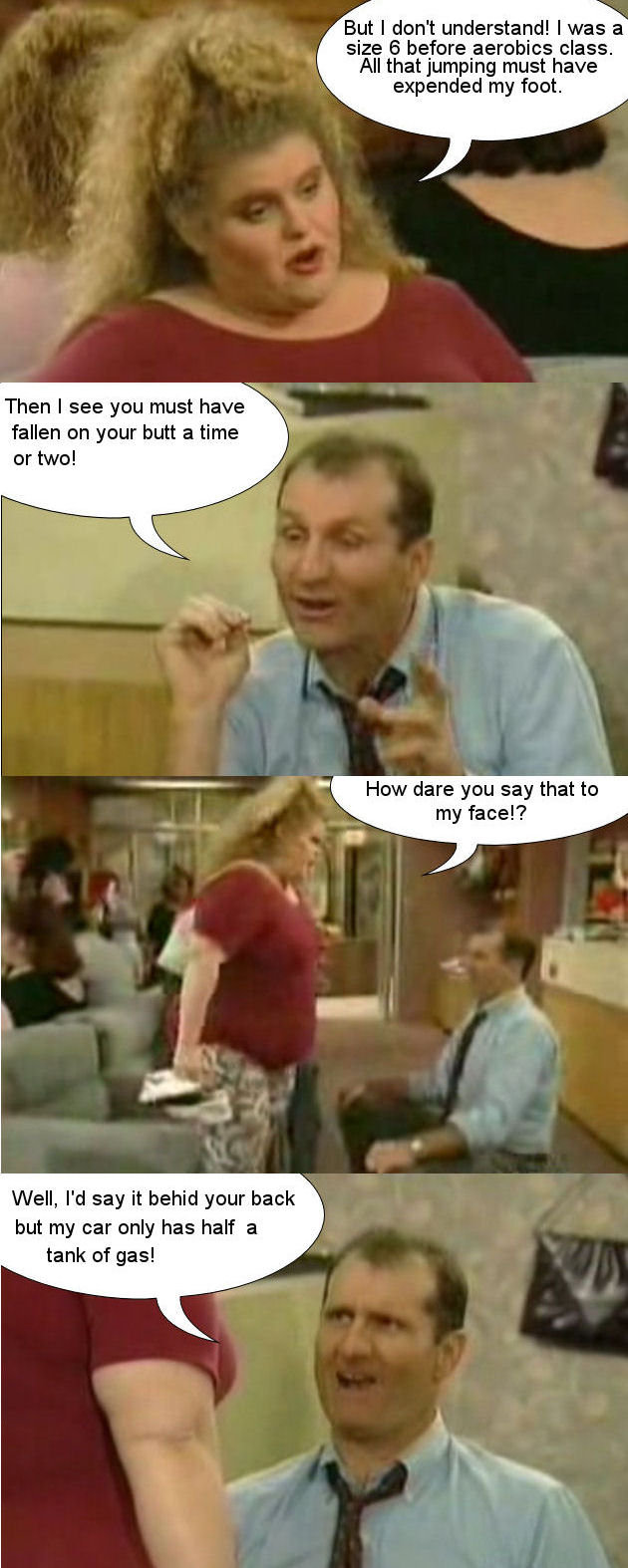 Best of Al Bundy #1. There is one scene, I'll make more if you like it.<br /> (btw sorry if i made some grammar mistakes)<br /> No.2: <br /> &
