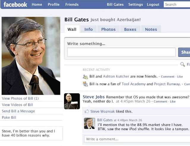 Bill Gates' Facebook. Stumble find, made me lol, rate and comment xoxoxox. I: .. ». Settings Lamont Ml Gates just bought Azerbaijani Wail Info Photos Boles Note