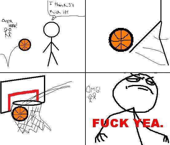 yea Basketball. Swish!.. omg i've done that before