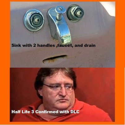 But so much more. sink that looks like valve boss half life 3 confirmed.