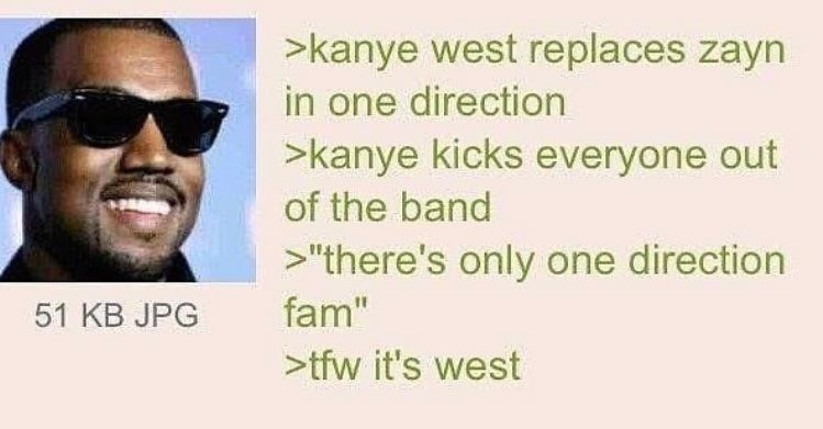 calm left-footed addicted Hippopotamus. .. Jokes aside I could see Kanye getting in a band and kicking everyone out at some point