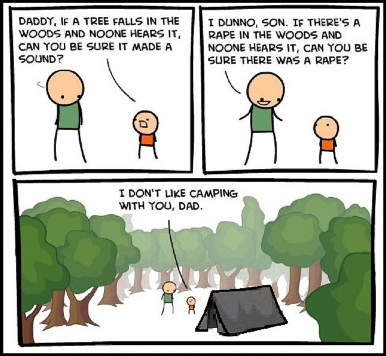 """Camping with Dad. . DADDY. IF A TREE FALLS IN TUE I amino. SON. """" THERE' -5 A WOODS AND NOWONE HEARS IT, RAPE IN THE WOODS AND CAN BE SURE IT MADE A NOONE HEARD"""