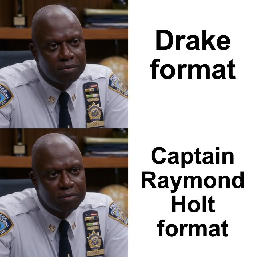 Captain Holt reaction. .. Magical