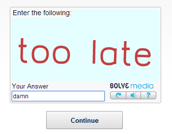 captcha is a jerk. Inglip told me to upload this. Enter the following: too late Your An swer medic: