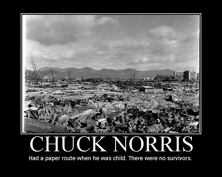 chuck norris was here. he was..