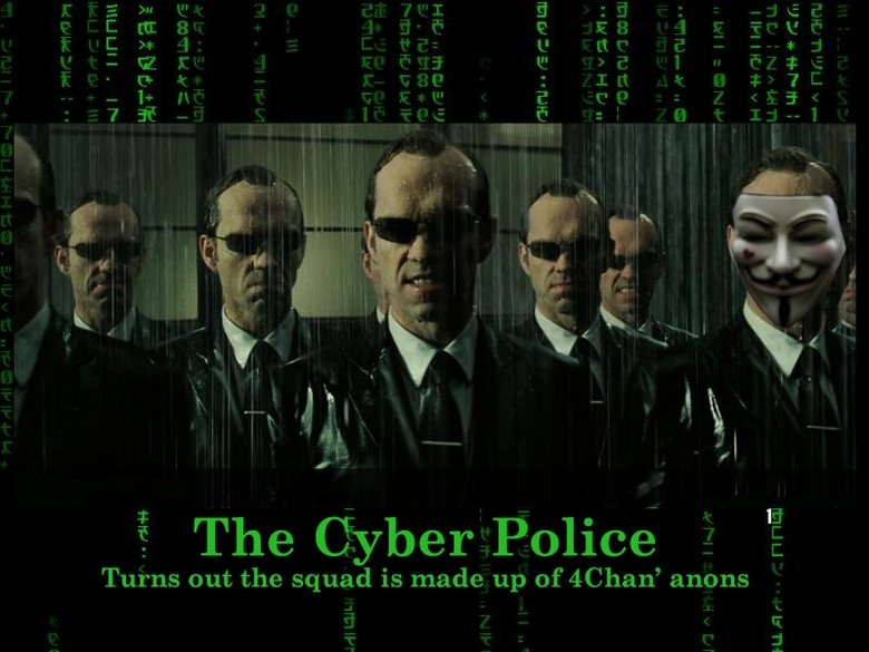 Cyber Police Force made of anons. .