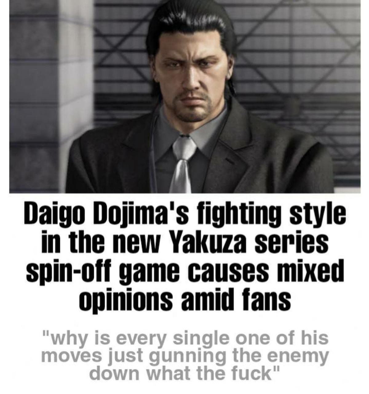 daigo too op. .. Which game is this?? Or am I just being dense and missing the joke, because his pound mates summon in Like a Dragon is him, his dad, shimano and Kashiwagi shoot