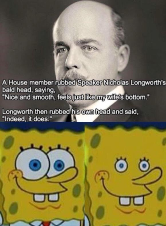 damn. .. They don't call him Longworth for nothing