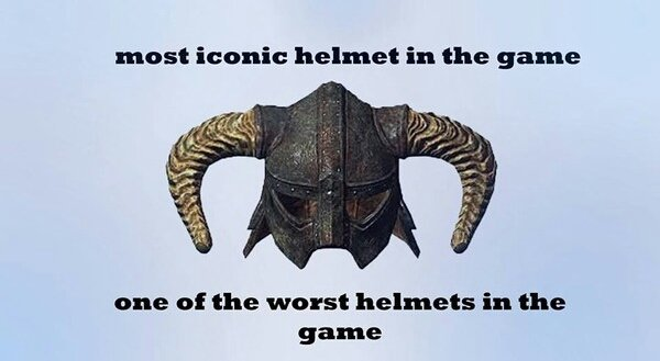 "Damned Skyrim. Damn you skyrim P.S Argonian master race. must Manic helmet in the game c"" he of the went helmets in the game. well they did bring out the stahlrim helm, as a sort of high level version."