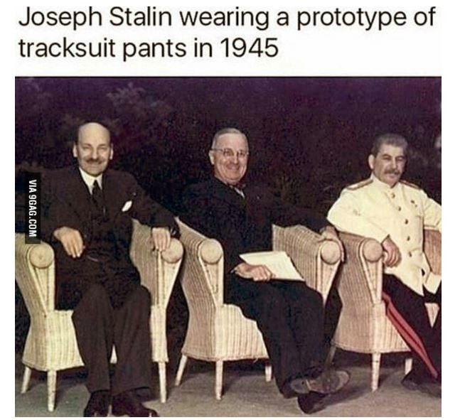 Dank Tomfoolery 7. join list: Dankness (2697 subs)Mention History. Joseph Stalin wearing at prototype of illgal? pants in 1945. Theres a whole subreddit with these stupid amazing fast food memes
