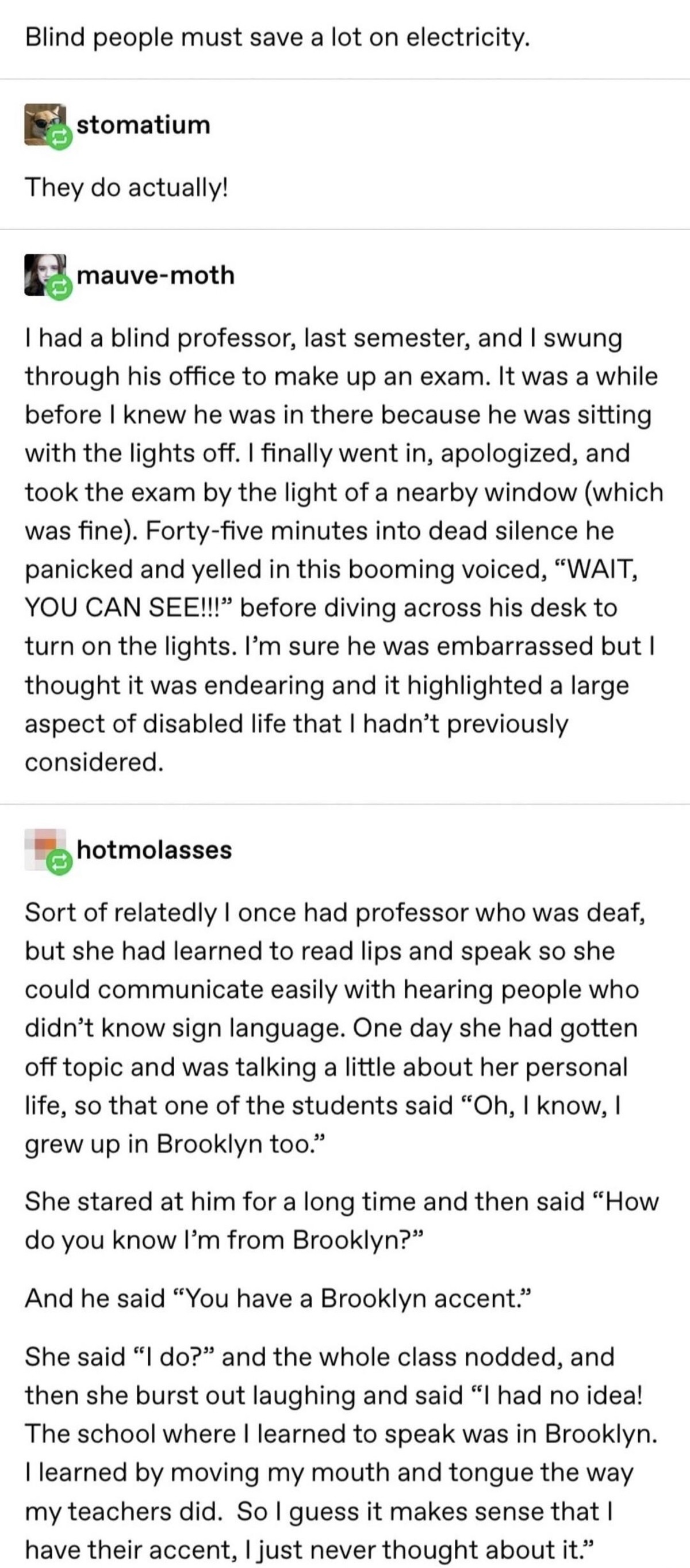 Different perspective. .. sounds fake as , not surprised it's a Tumblr post
