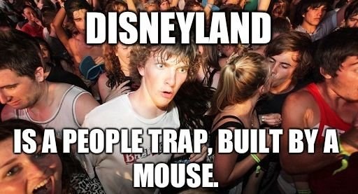 Disney's Trap. . Ir. 'torii I I Mil? tmi. HA! This one actually got me into a moment of realization.