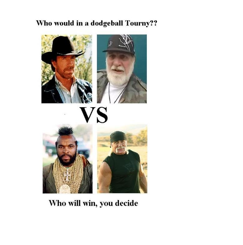 Dodgeball. Dodgeball...with cars.. Mr. T of course he would make chuck norris cry