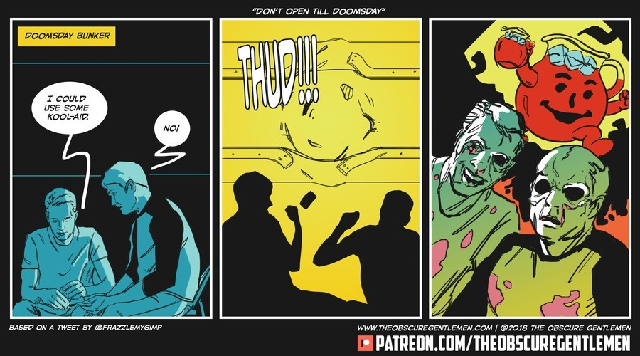 Don't Open Till' Doomsday. For more of our comics: Comic: Patreon: .