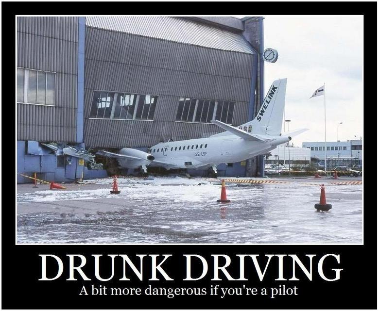 Drunk Driving. 6#. Iyr) Lrl) Alli: ) ilol. A bit more dangerous if you' re a pilot