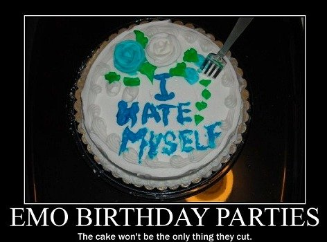 Emo birthday. . EIN/ K) ) lira PARTIES The ca he we n' t be the only thing cut.