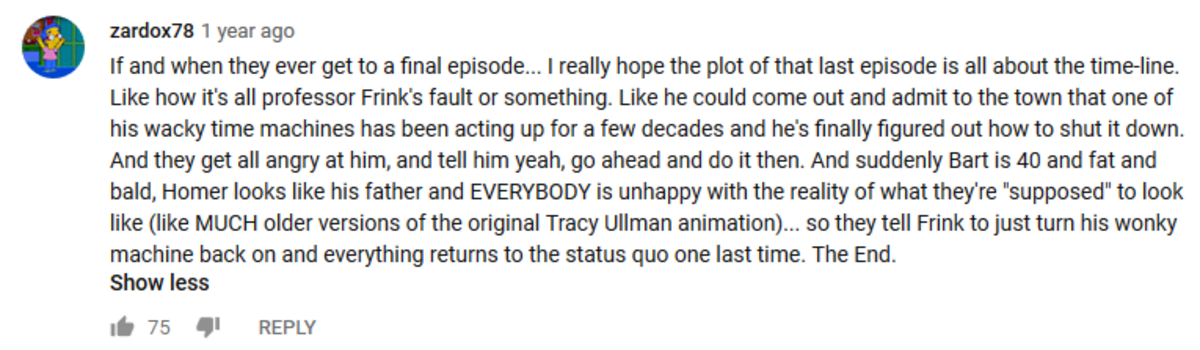 Ending. .. The final episode ain't gonna be planned, it will happen suddenly and without warning as soon as the show's no longer profitable enough. Same with Family Guy pr