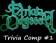 Etrian Odyssey Trivia Comp #1. This is my first comp and first content in a while. This is a game that more people need to play, even though a lot of you probab