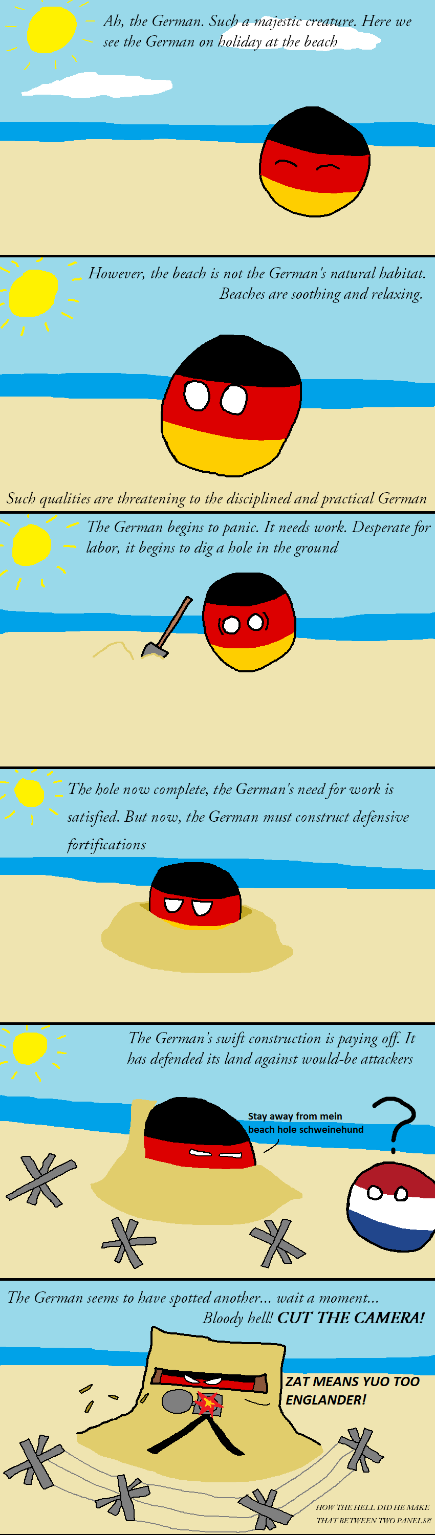 Europe is of Doomed!. . Ah, the German. Such a majestic creature. Here we see the German on holiday at the beach However, the beach is not the German is natural