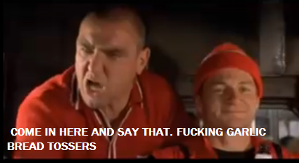 Eurotrip Mancs. Best. Scene. Ever.. COME IN HERE AND SAY THAT. FUCKING BREAD TOSSERS. agreed. that movie is AMAZEING