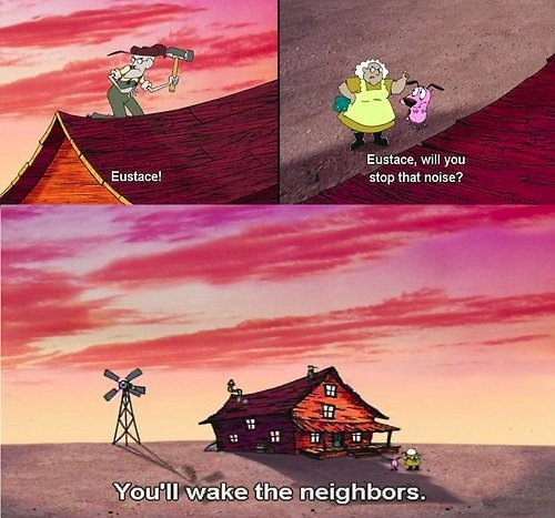 Eustace! You will wake the neighbors!. ~ Thumbs up if you liked it! ~. Eustace. will gnu stop at new a?. I read it in her voice...