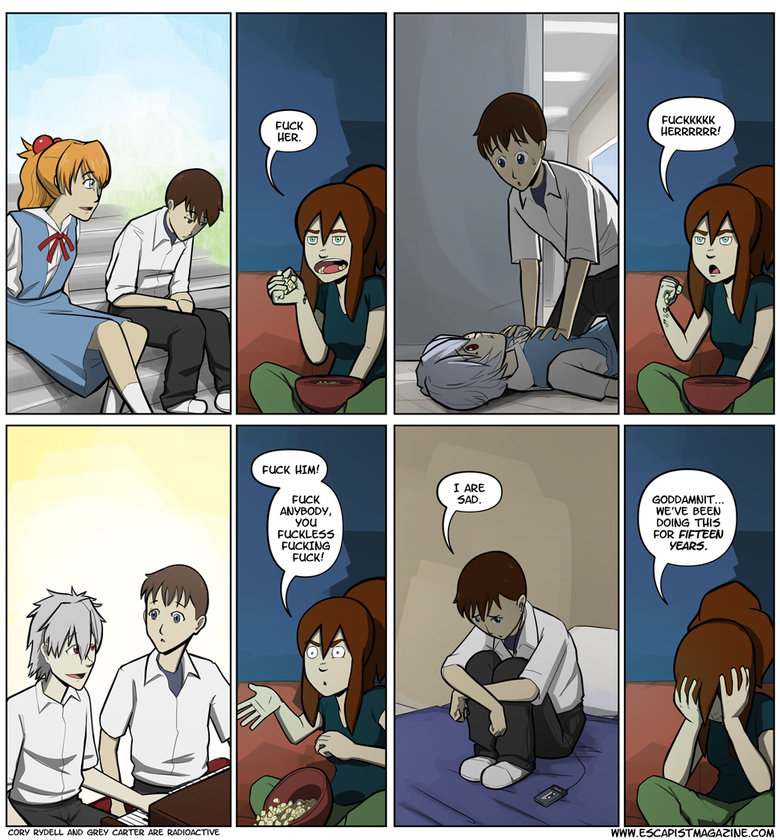 Evangelion. Credit to The Escapist.. WE' BEEN WIDE THIS EHW.. But once she's in a coma he suddenly gets in the mood...