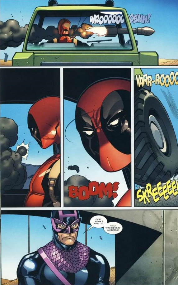 Evasive Manuverse. Good ol' Deadpool.. What evasive maneuver?