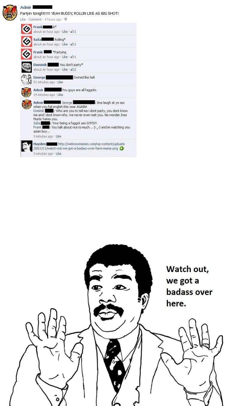 Facebook Badassery. . are 1152. 1 .11 itll, all, Adair - Par in tmi Will!!! YEAH BUDDY, ROLLIN LIKE AG BIG SHUT! litle? sfi Like ' Comment ' 4 hours ago ' ' abo