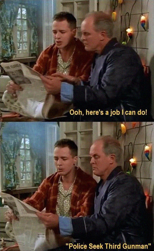 """Finally A Job I Can Do. . Police Seek Third """". If anyone is wondering source: 3rd Rock From The Sun (It's also on Netflix)"""