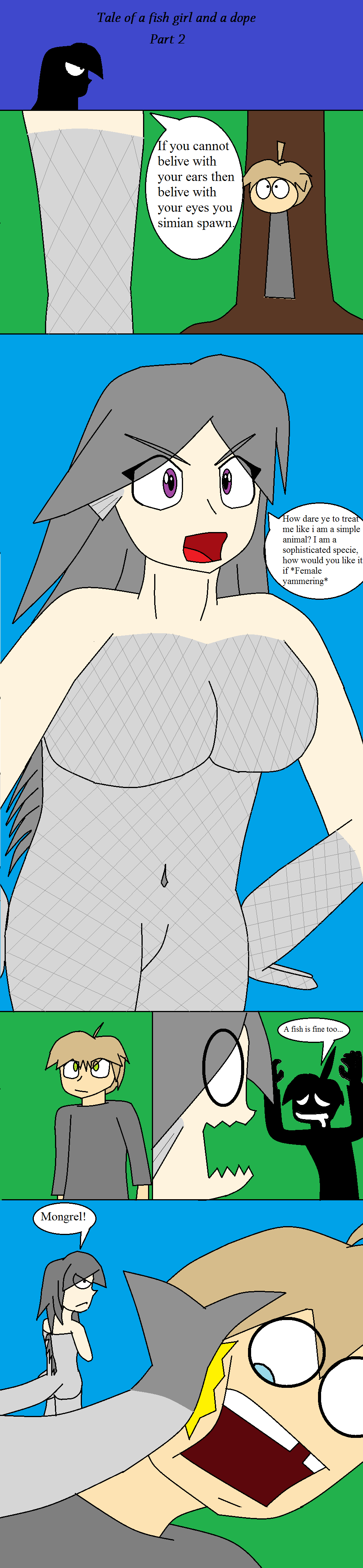Fish Girl-2. For those who didnt see part 1 go here . f you cannot belive with your ears then belive with your eyes you simian spawn. our dare ye to [mrm me lik