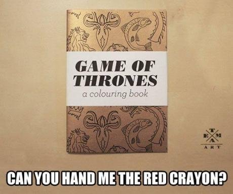 Fun for all ages. . THRONES Ct colouring book 3 h' 2 _ can