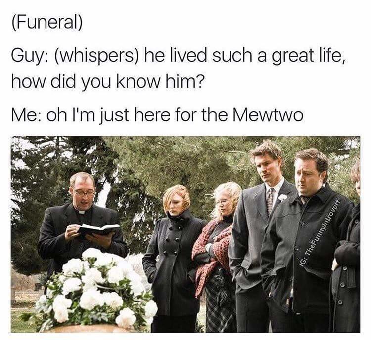 fun in funeral. .
