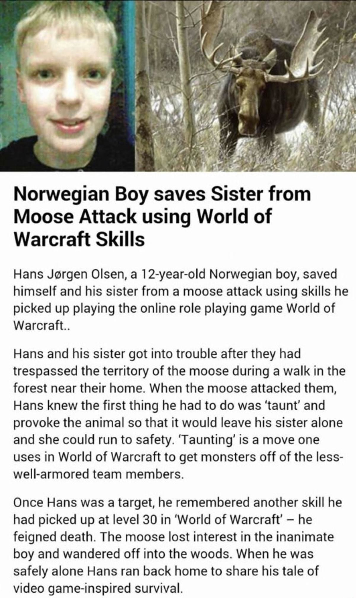 """Games hurt childrens minds"". join list: VideoGameHumor (1703 subs)Mention Clicks: 608037Msgs Sent: 5985465Mention History. Norwegian Boy saves Sister from Moos"