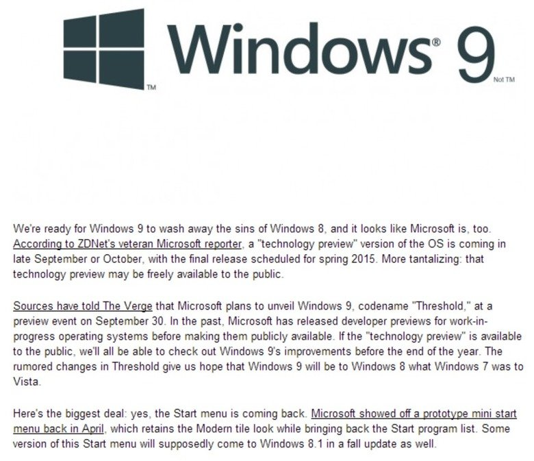 God help us,. Please no.. Source: PCgamer. We' re ready for Windows 9 to wash away the sins of Windows 8, and it looks like is, too- According to ' s veteran Mi
